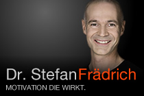 Dr. Stefan Frädrich - Motivation, die wirkt.